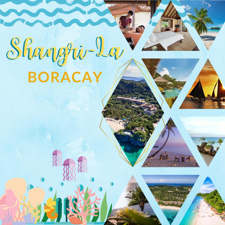 Shangri-la Boracay Getaway